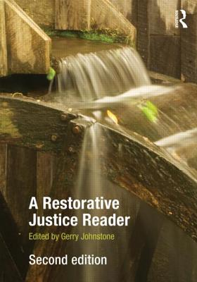 A Restorative Justice Reader By Johnstone, Gerry (EDT)