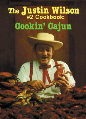 Justin Wilson Number Two Cookbook By Wilson, Justin